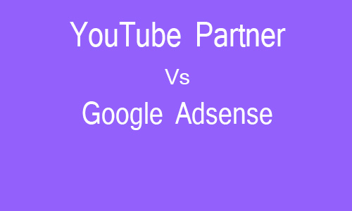 YouTube Partner Vs AdSense